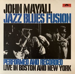 John Mayall - Jazz Blues Fusion (LP) (EX/EX-)